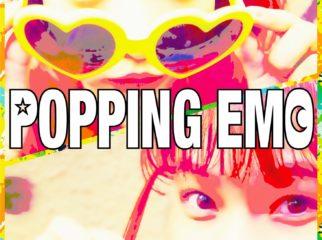 POPPING EMO 新メンバーオーディション